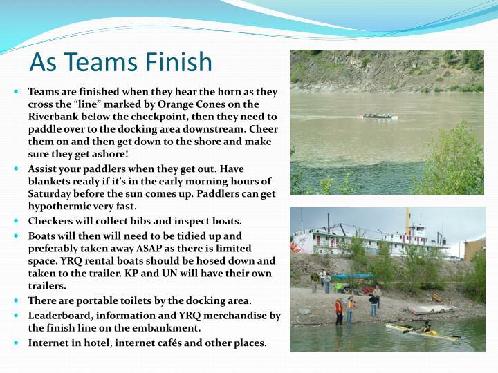 As Teams Finish