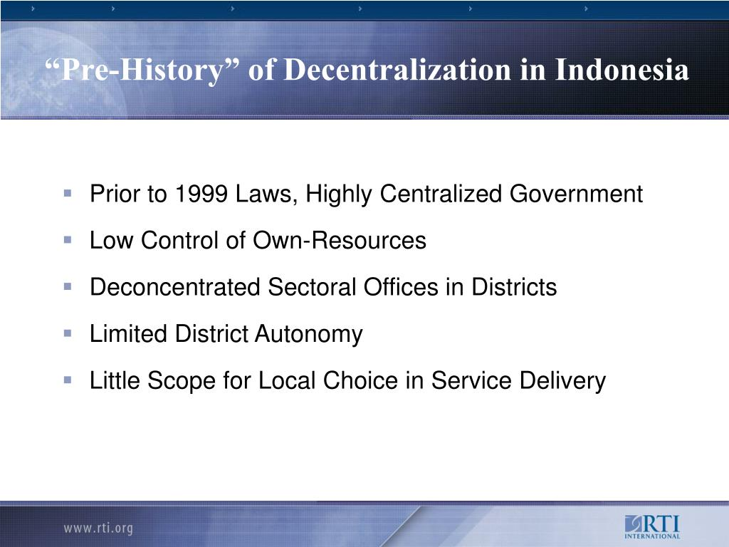 """Pre-History"" of Decentralization in Indonesia"