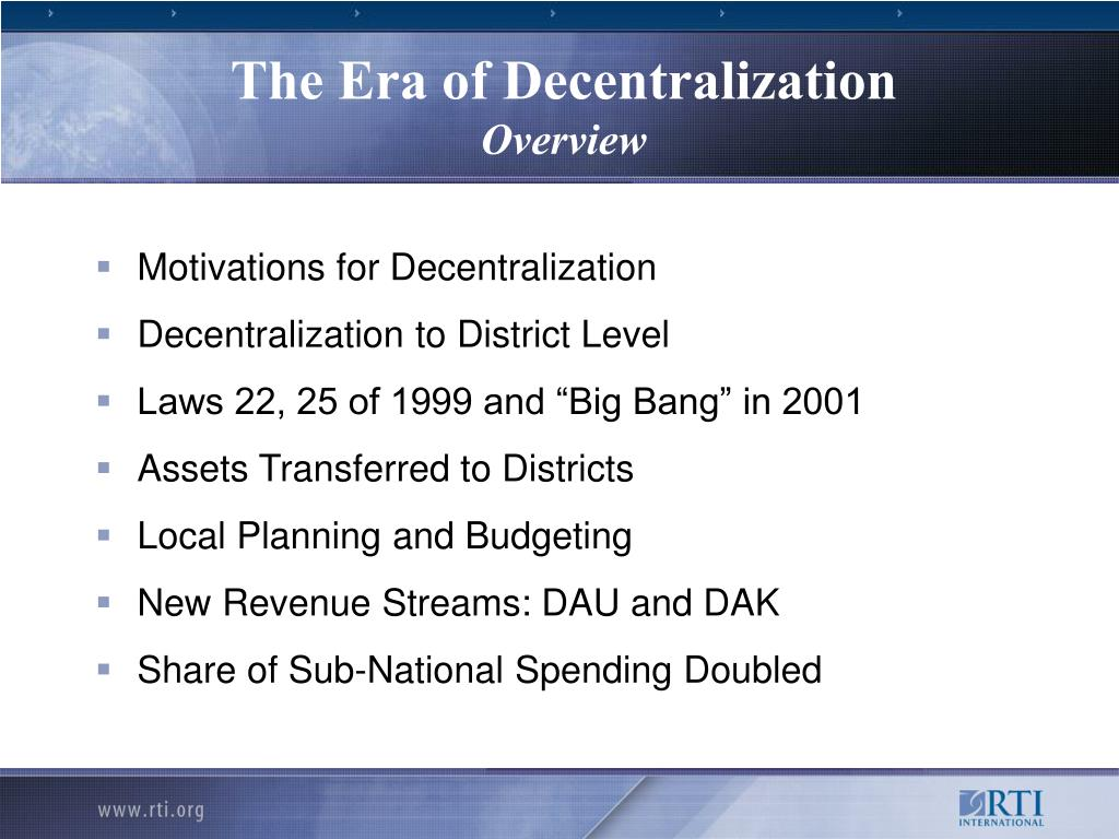 The Era of Decentralization