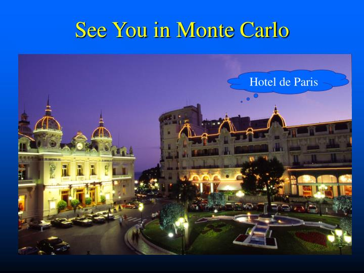 See You in Monte Carlo