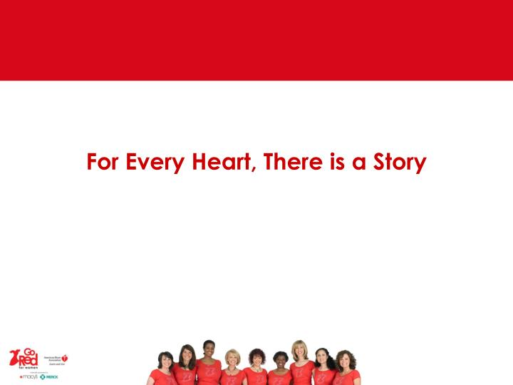 For every heart there is a story