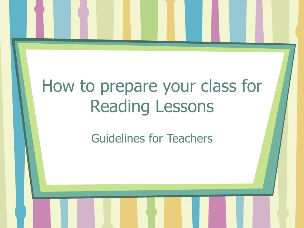 How to prepare your class for Reading Lessons