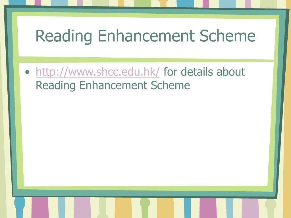 Reading Enhancement Scheme
