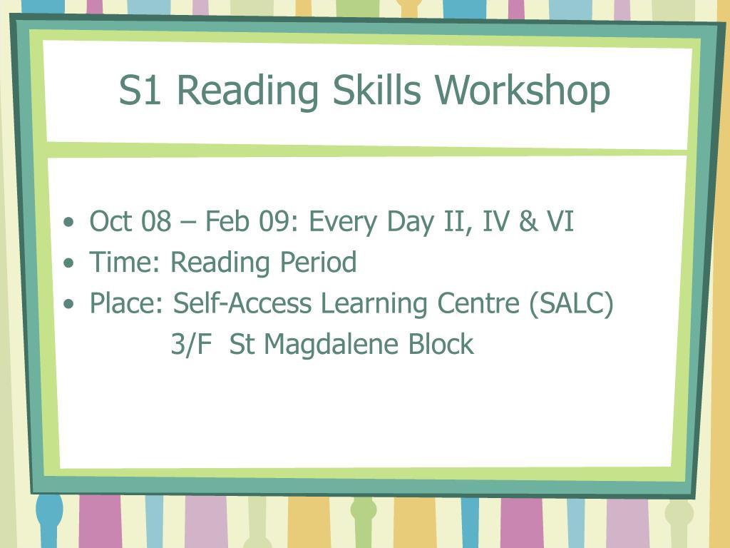 S1 Reading Skills Workshop