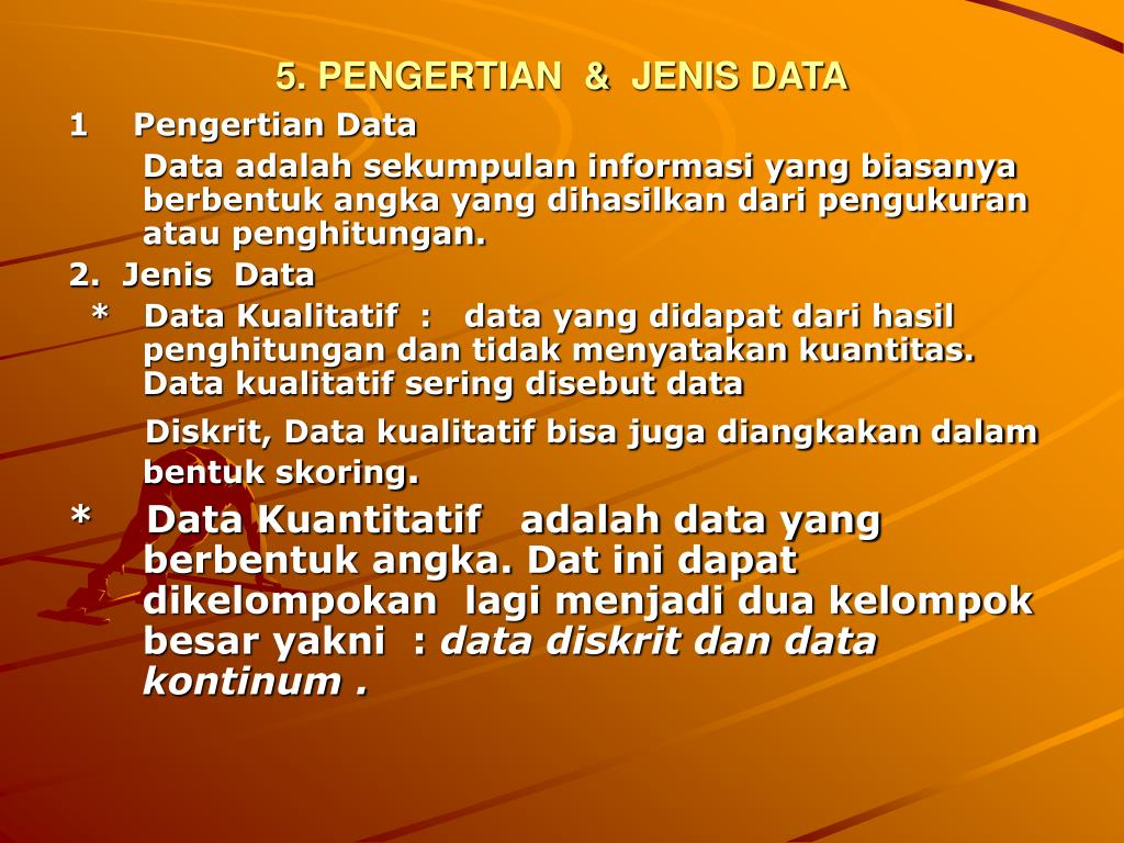 5. PENGERTIAN  &  JENIS DATA