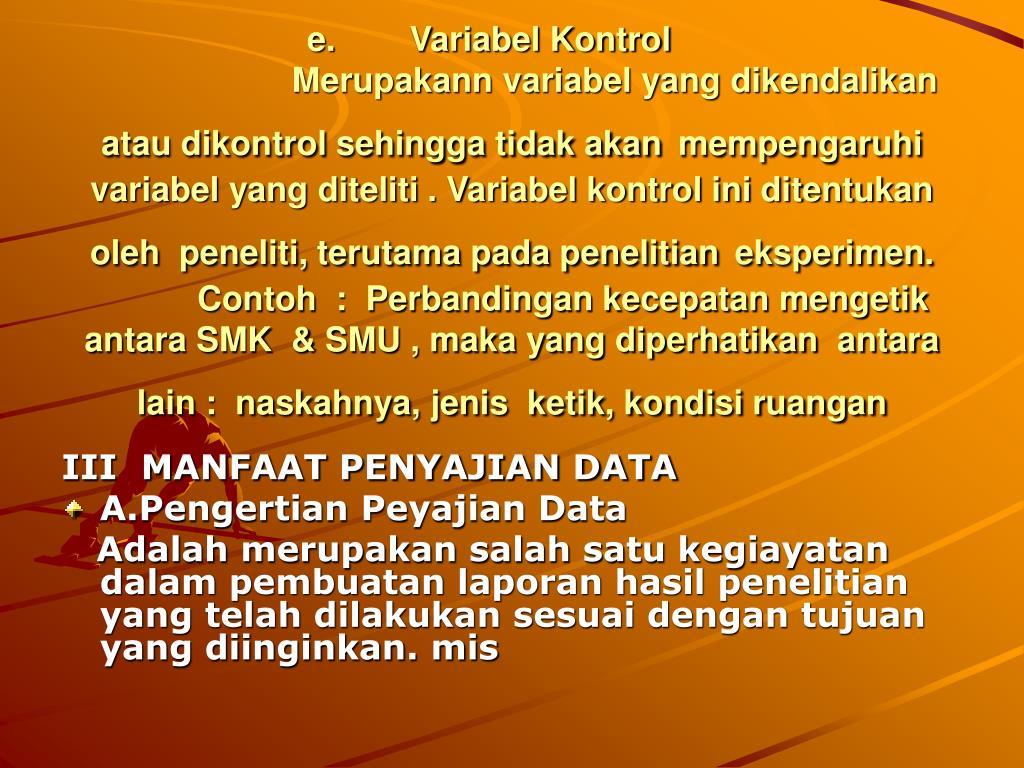 e. Variabel Kontrol
