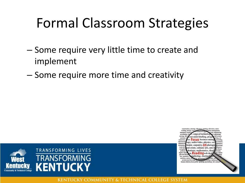 Formal Classroom Strategies