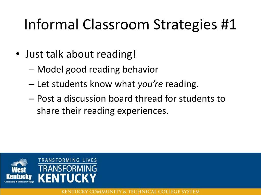 Informal Classroom Strategies #1