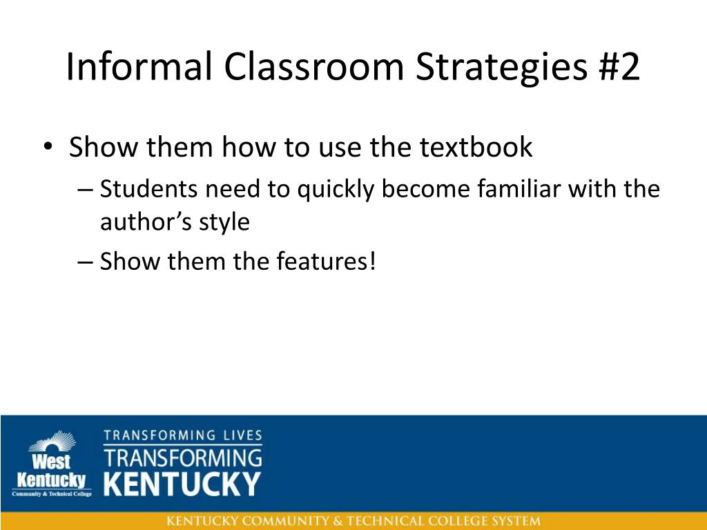 Informal Classroom Strategies #2