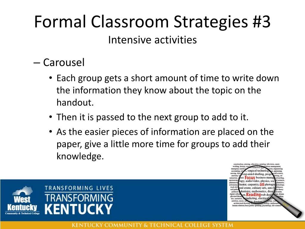 Formal Classroom Strategies #3