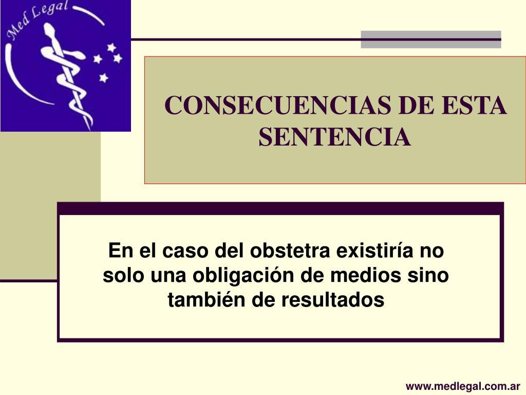 CONSECUENCIAS DE ESTA SENTENCIA