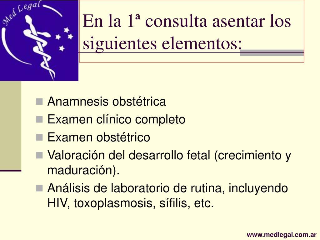 En la 1ª consulta asentar los siguientes elementos: