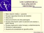 los caminos de la malapraxis en obstetricia