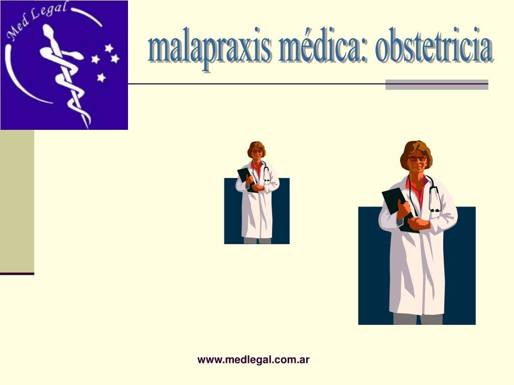 malapraxis médica: obstetricia