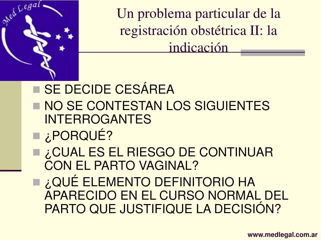 Un problema particular de la registración obstétrica II: la indicación