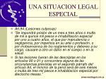 una situacion legal especial21