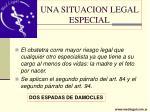 una situacion legal especial22