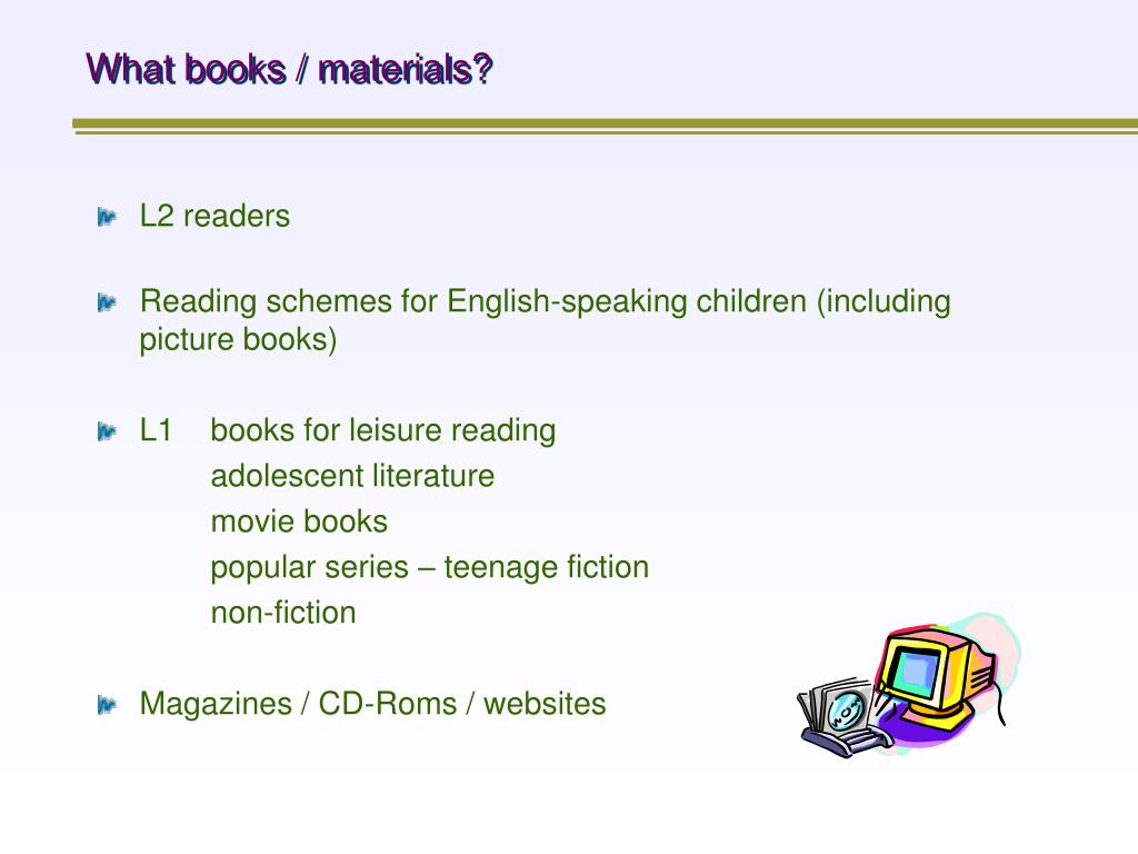 What books / materials?