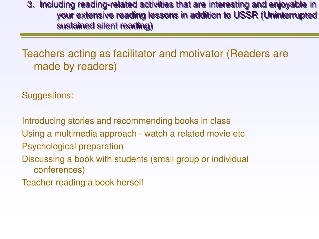 3.  Including reading-related activities that are interesting and enjoyable in