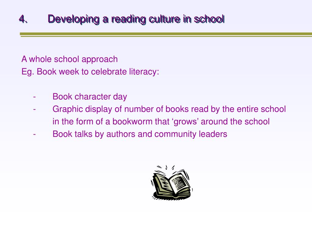 4.Developing a reading culture in school