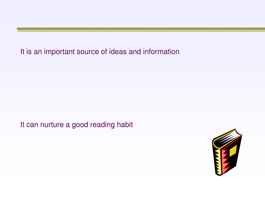 It is an important source of ideas and information
