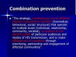 combination prevention