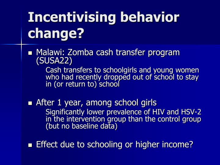 Incentivising behavior change?