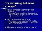 incentivising behavior change