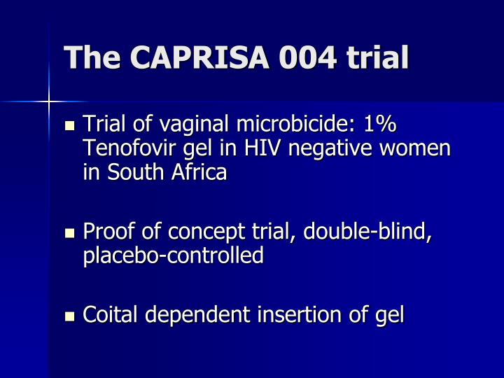 The caprisa 004 trial