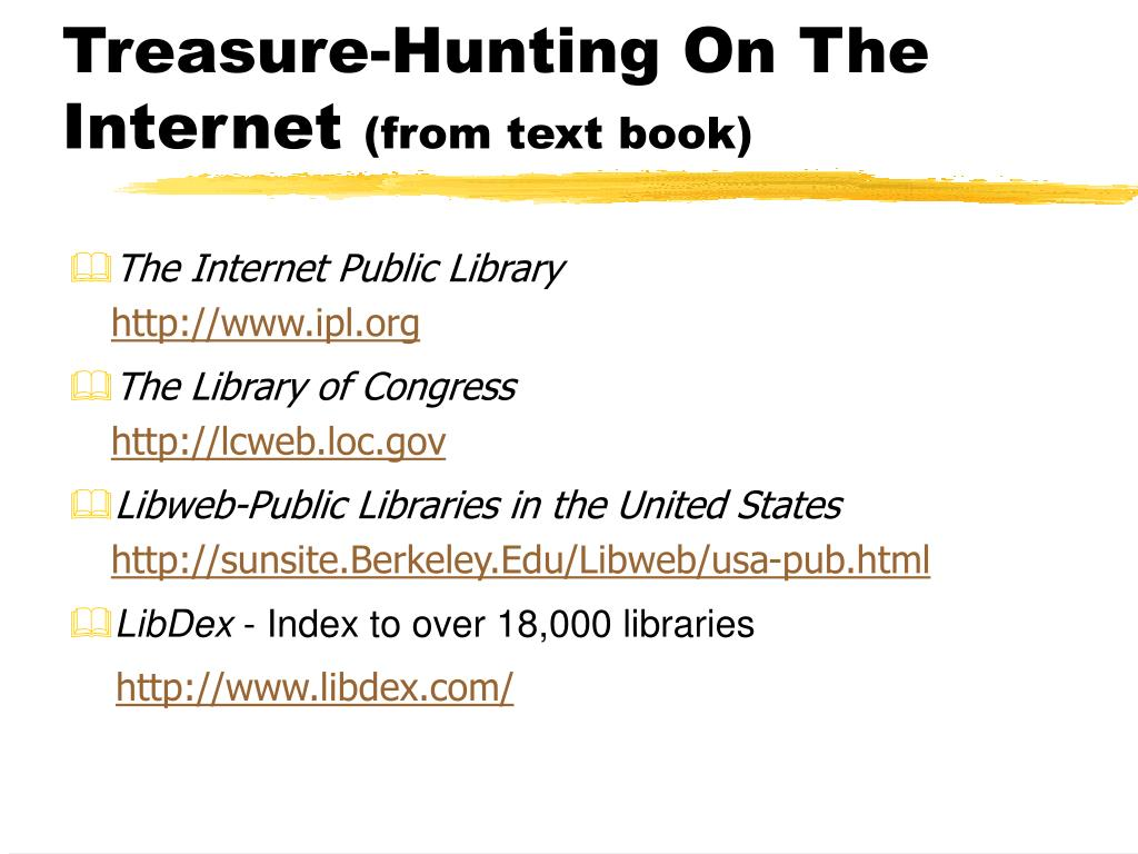 Treasure-Hunting On The Internet