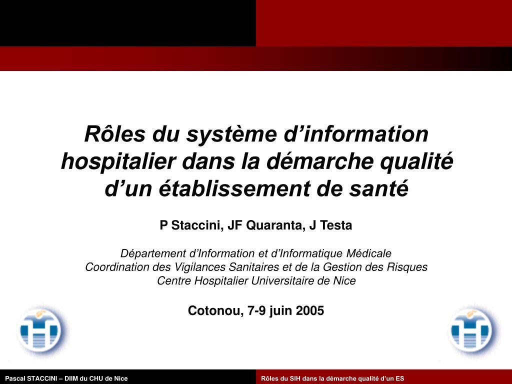 Rôles du système d'information hospitalier dans la démarche qualité d'un établissement de santé