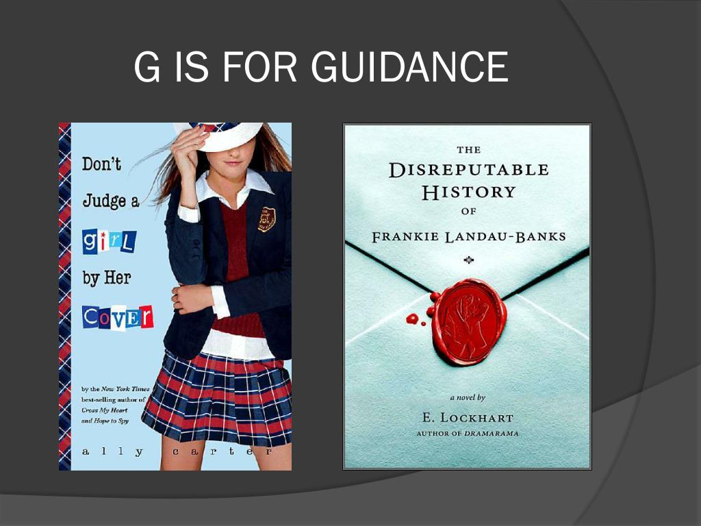 G IS FOR GUIDANCE