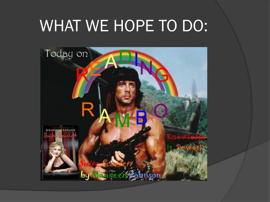 WHAT WE HOPE TO DO:
