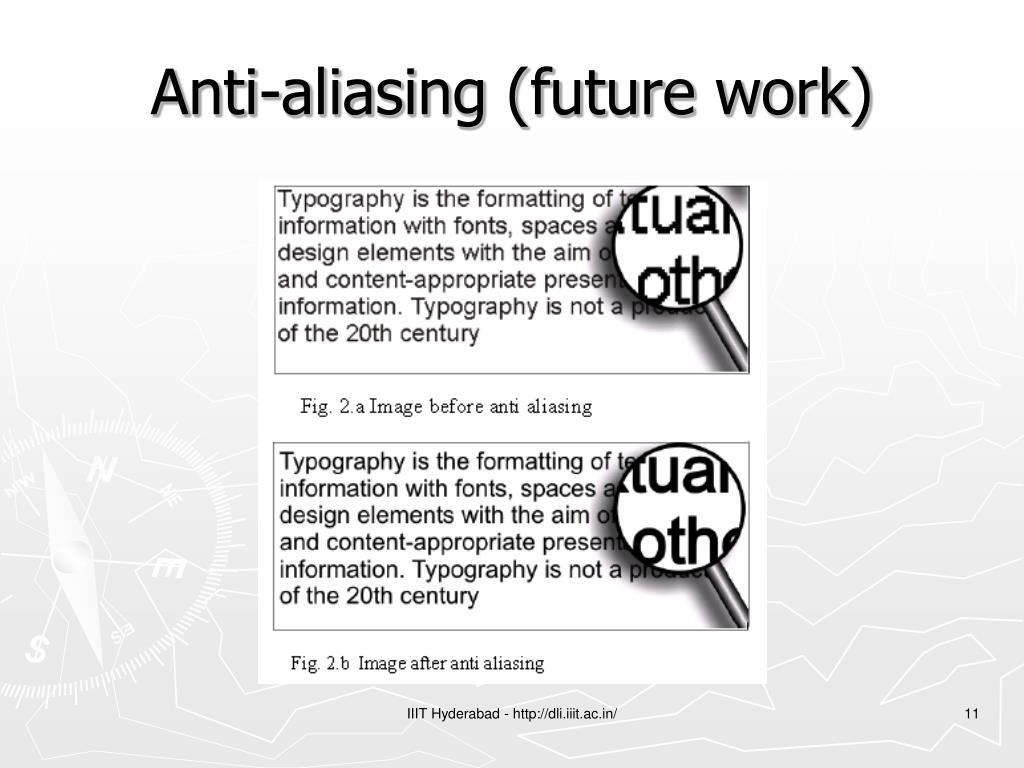 Anti-aliasing (future work)