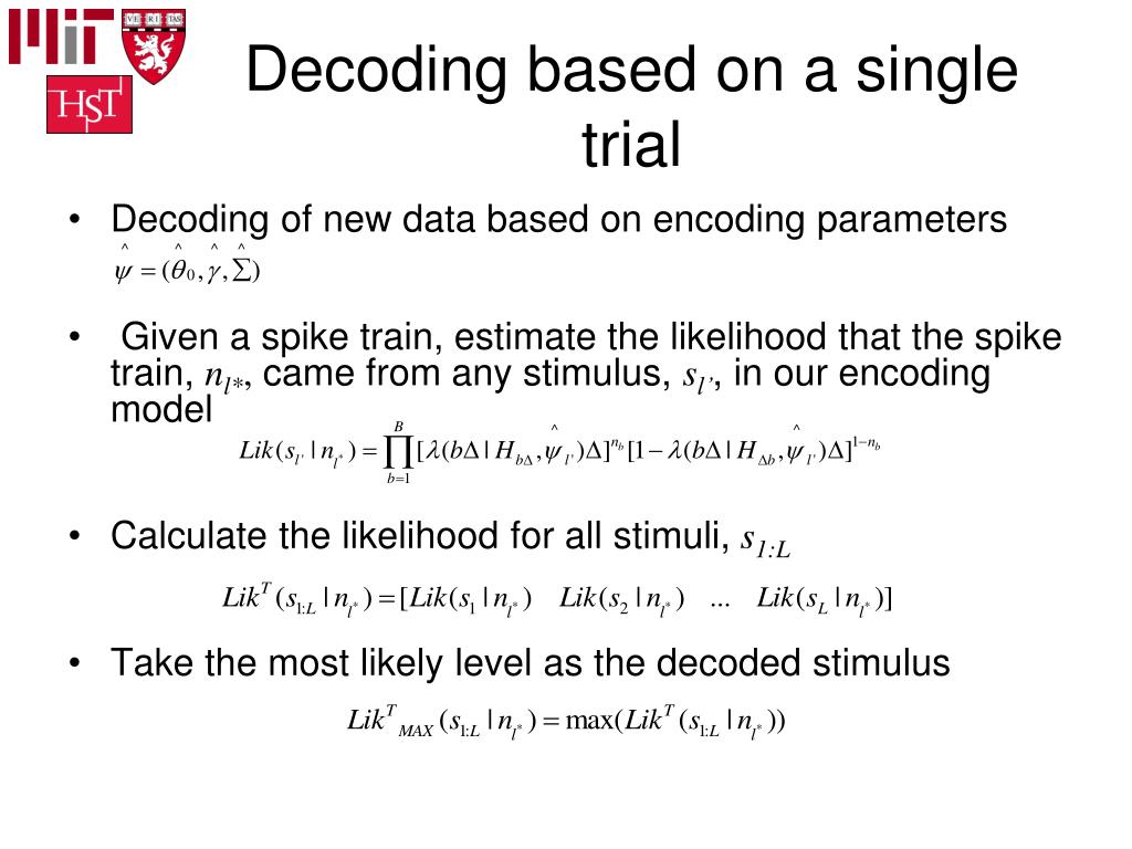 Decoding based on a single trial