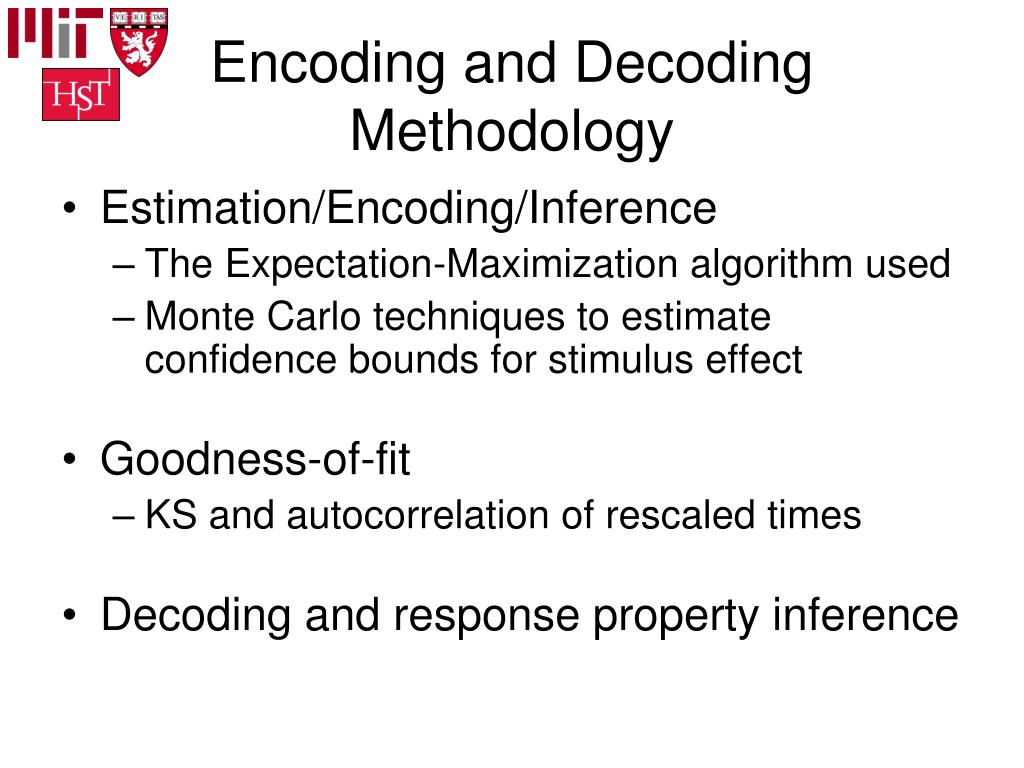 Encoding and Decoding Methodology