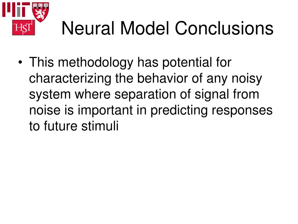 Neural Model Conclusions
