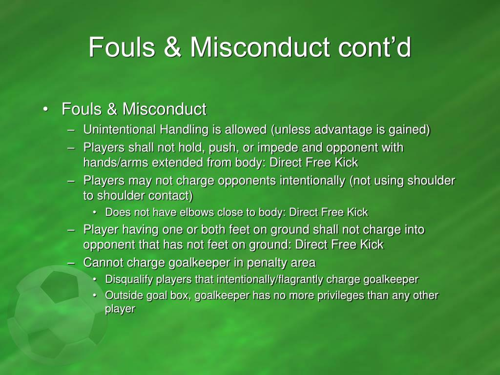 Fouls & Misconduct cont'd