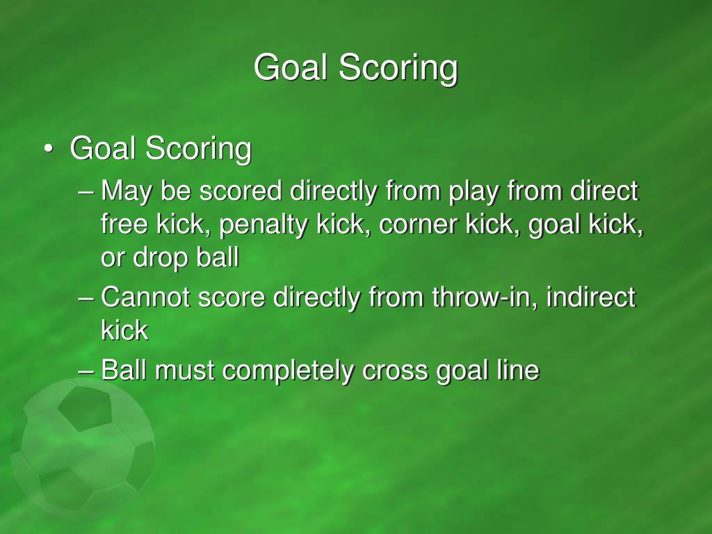Goal Scoring