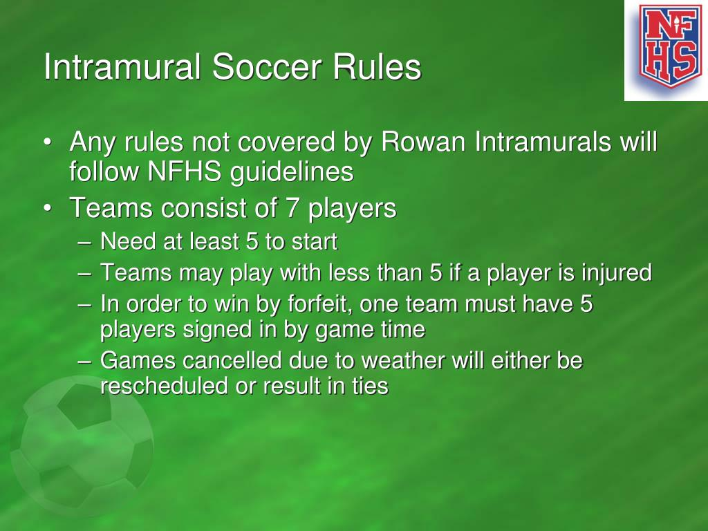 Intramural Soccer Rules
