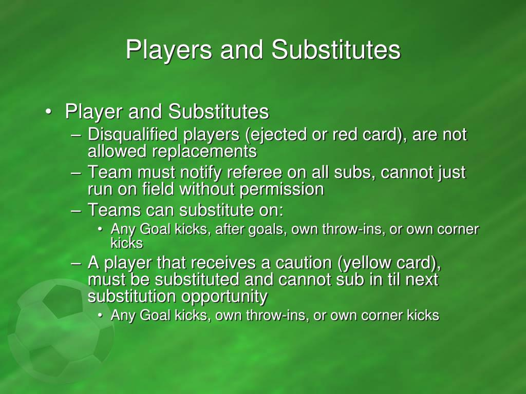 Players and Substitutes