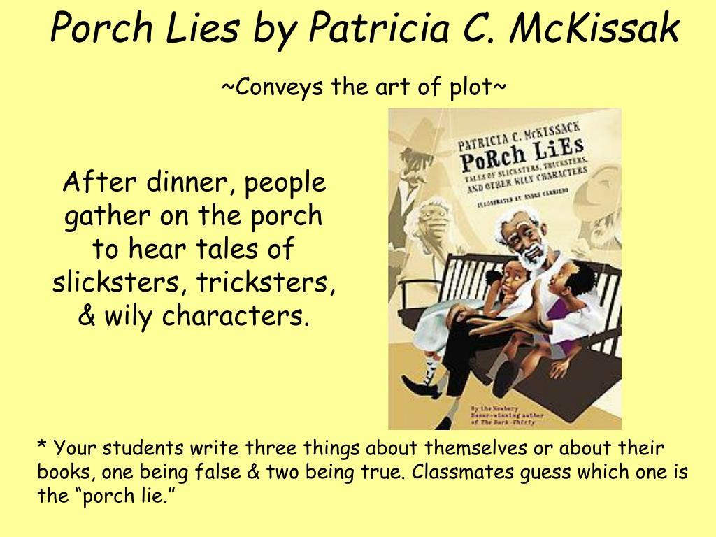 Porch Lies by Patricia C. McKissak
