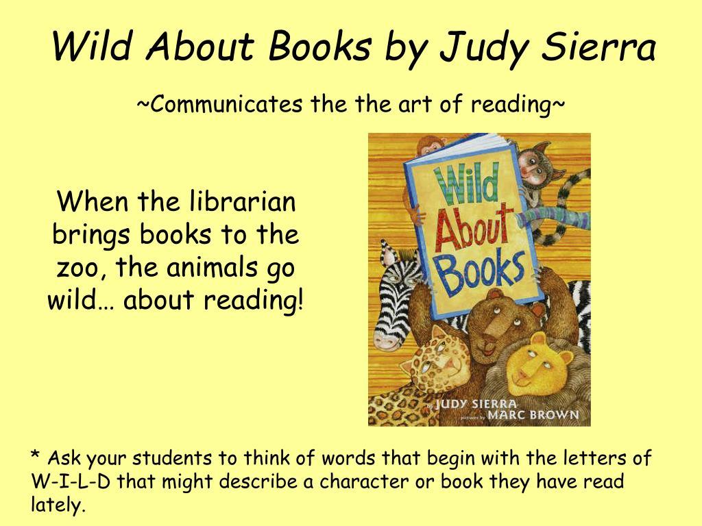 Wild About Books by Judy Sierra
