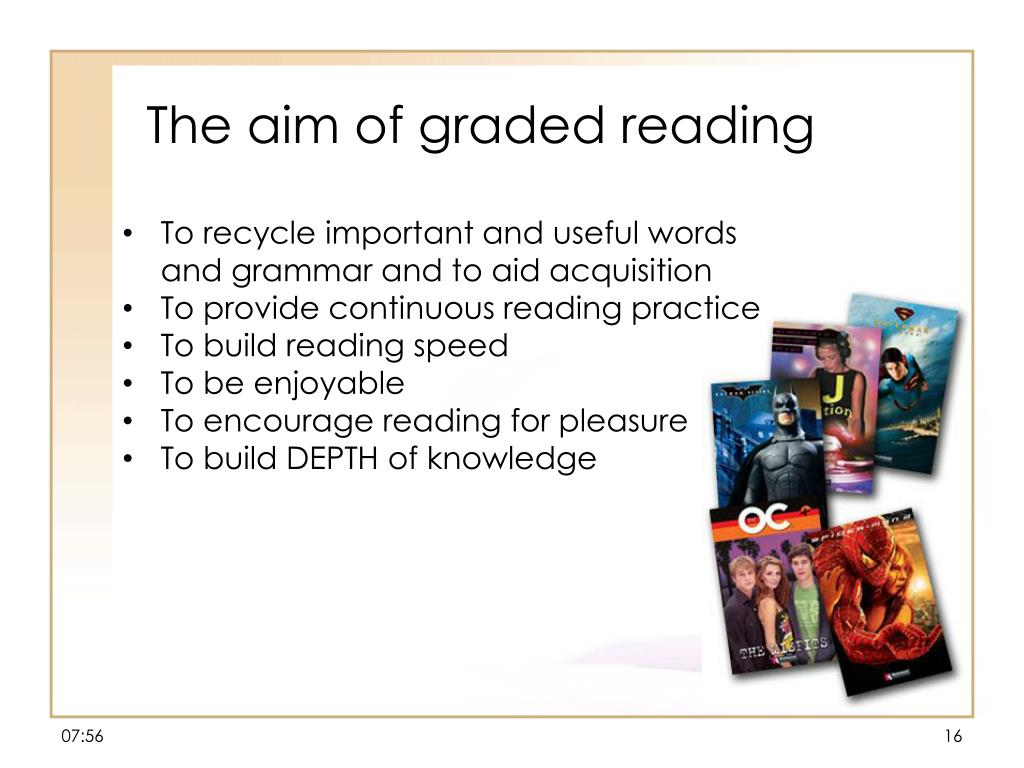 The aim of graded reading