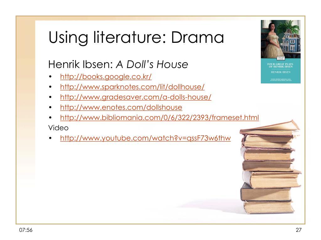 Using literature: Drama