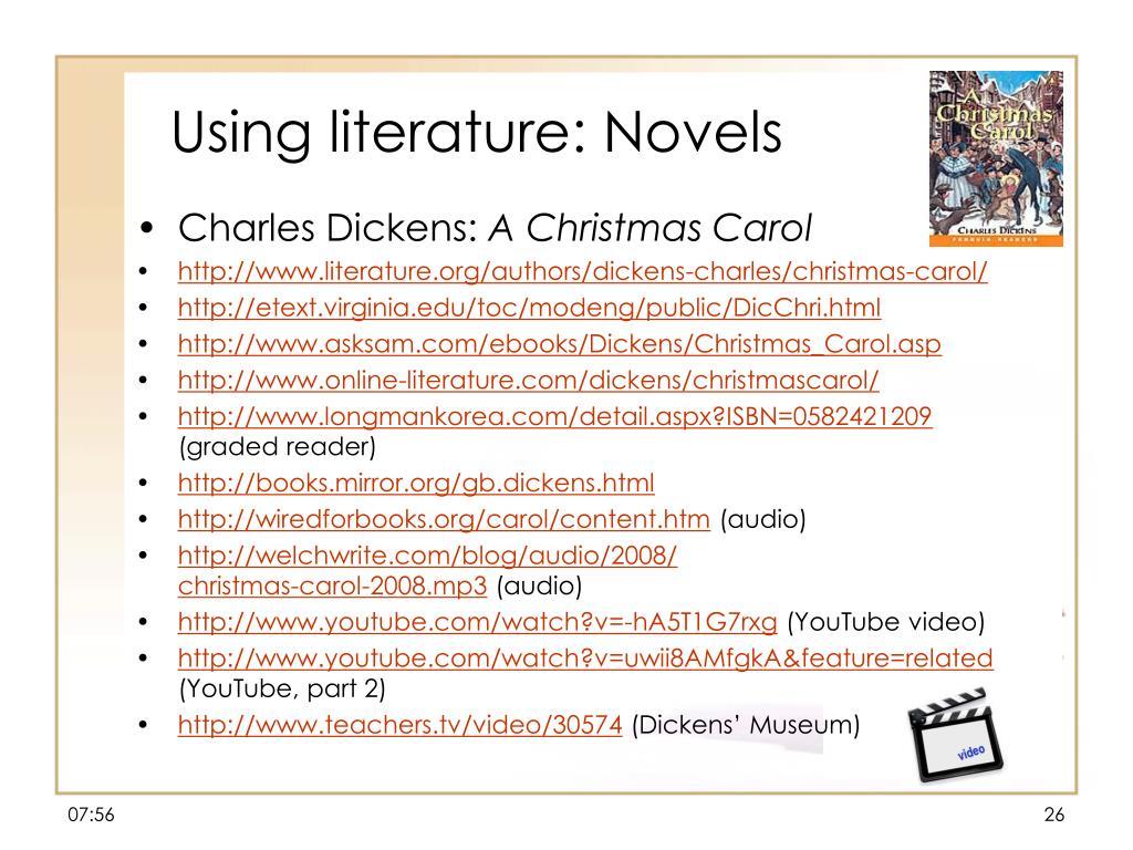 Using literature: Novels