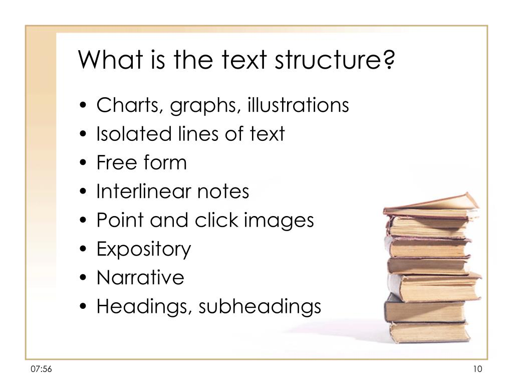 What is the text structure?