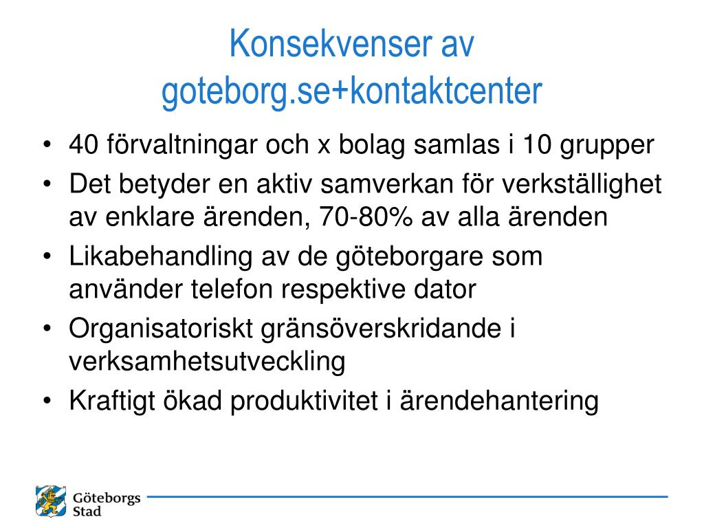 Konsekvenser av goteborg.se+kontaktcenter