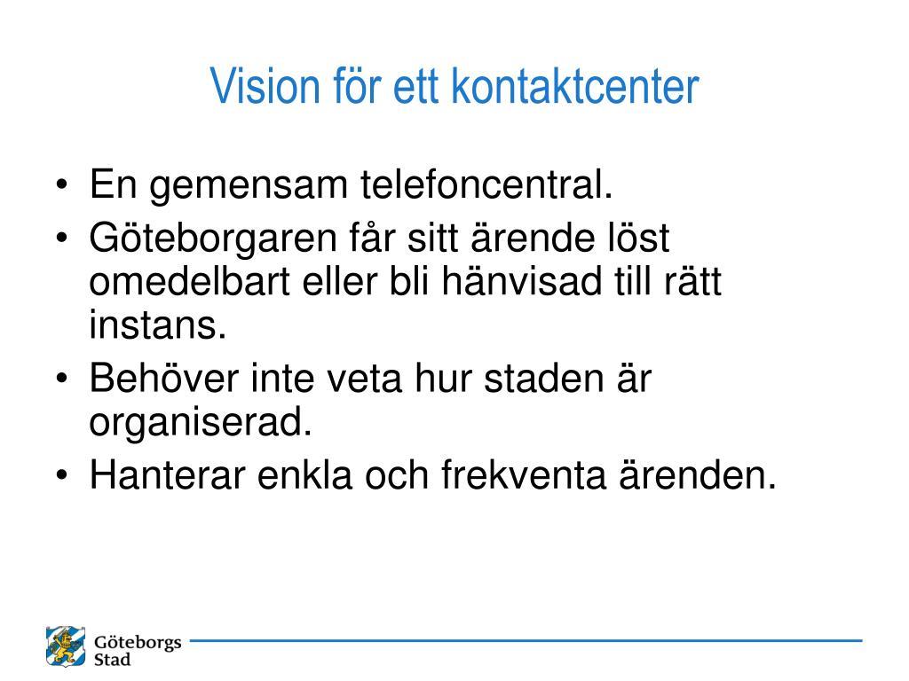 Vision för ett kontaktcenter