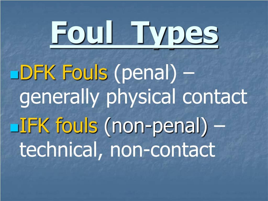 Foul  Types